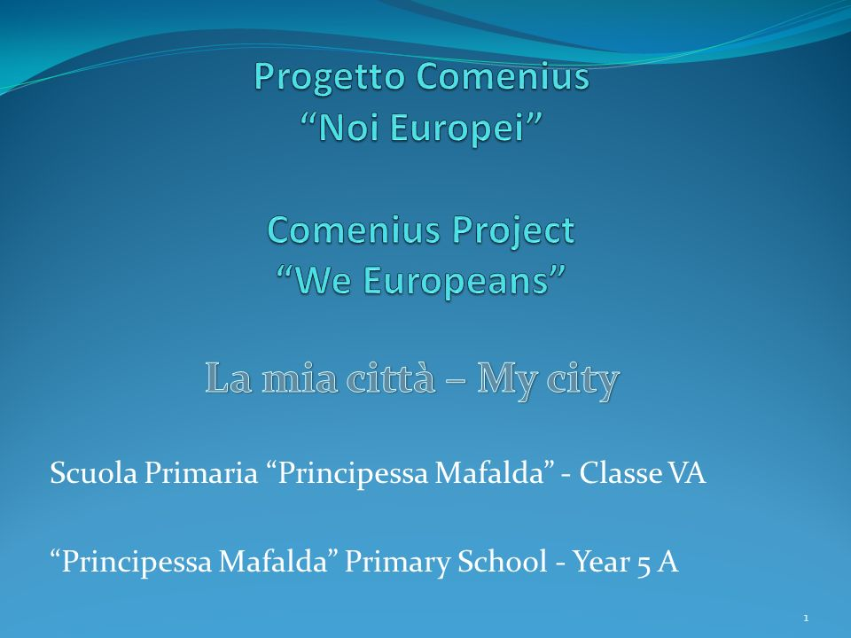 Progetto Comenius Noi Europei Comenius Project We Europeans