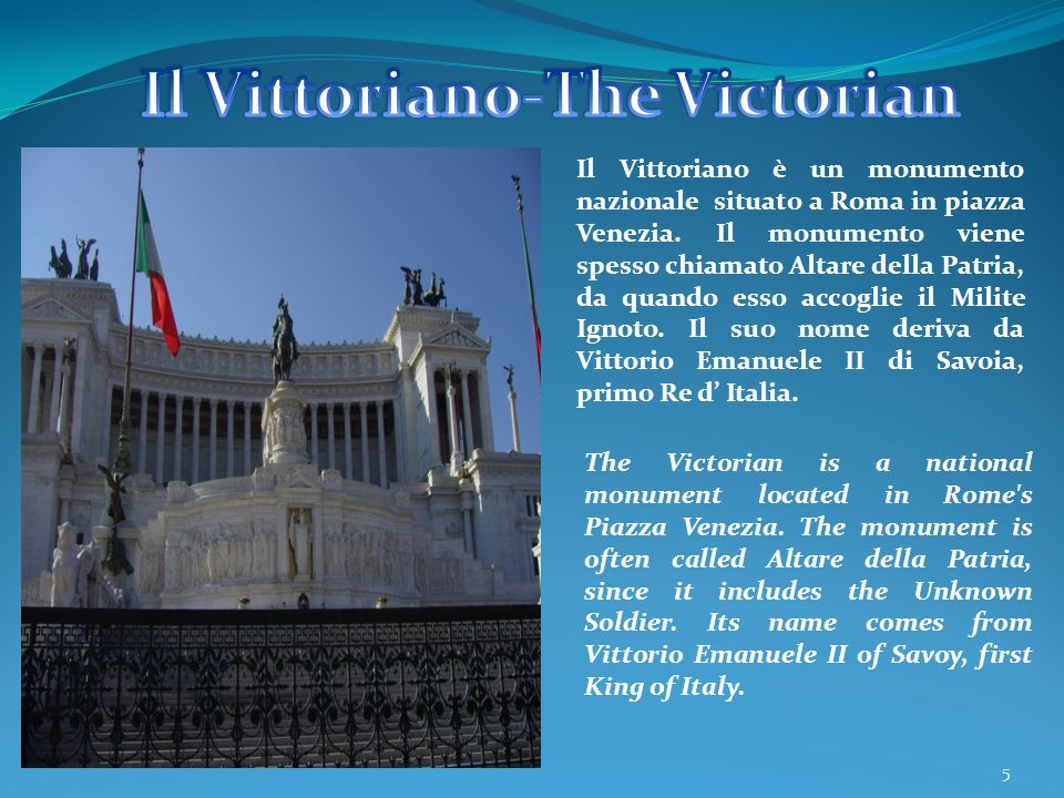 Il Vittoriano-The Victorian