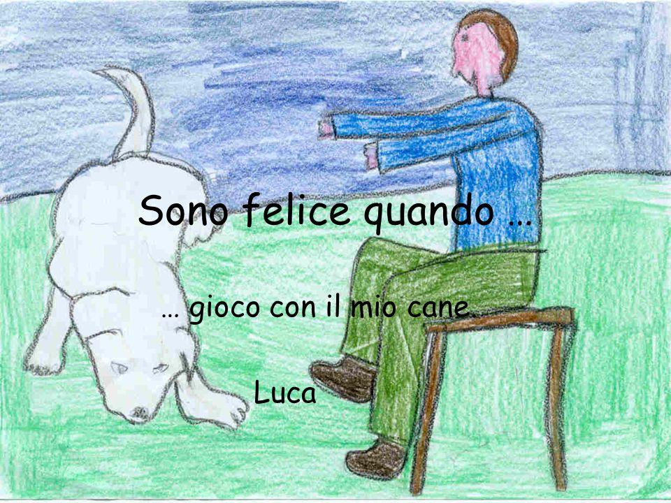 … gioco con il mio cane. Luca