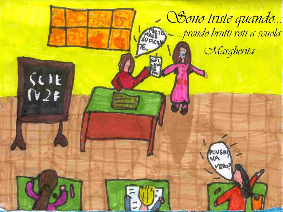 …prendo brutti voti a scuola Margherita