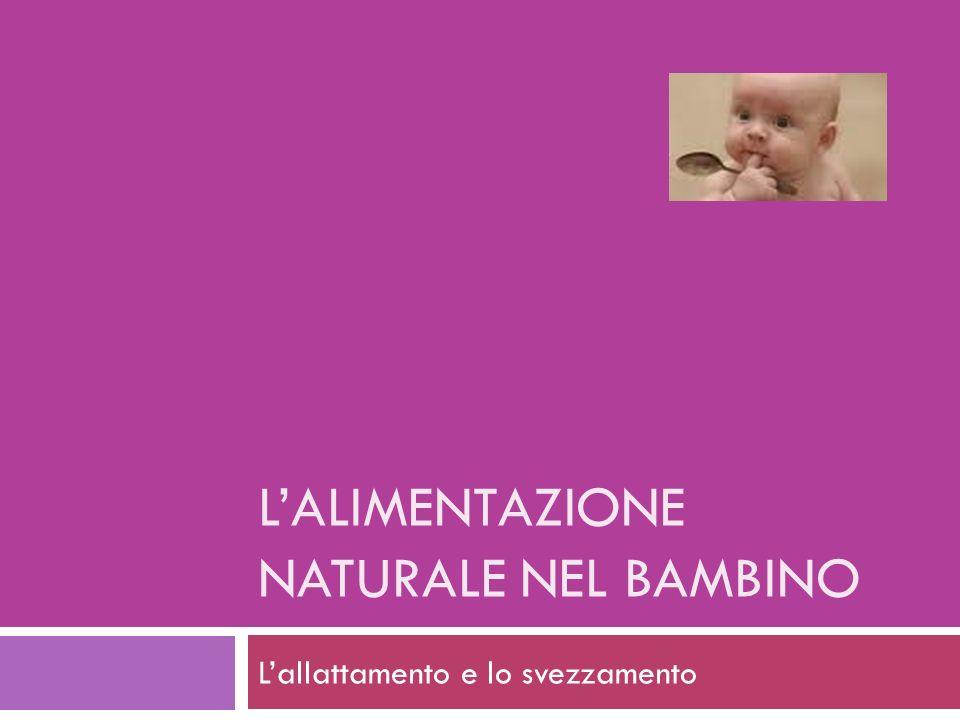 L'ALIMENTAZIONE NATURALE NEL BAMBINO