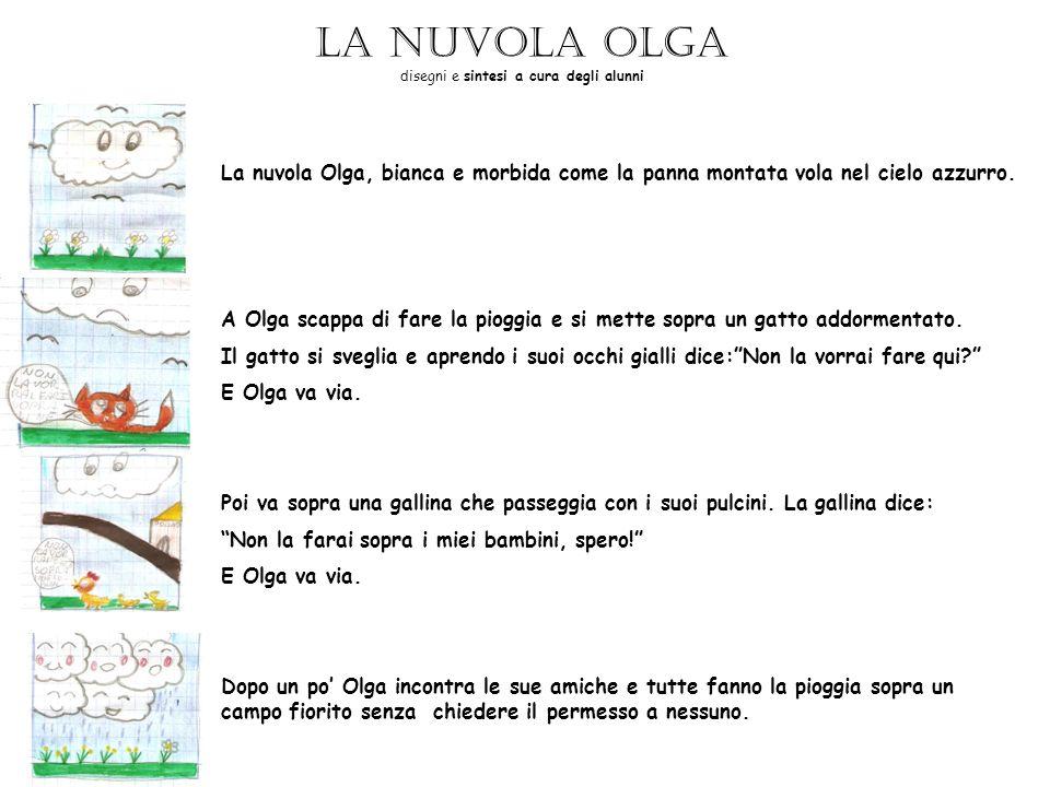 La nuvola Olga disegni e sintesi a cura degli alunni