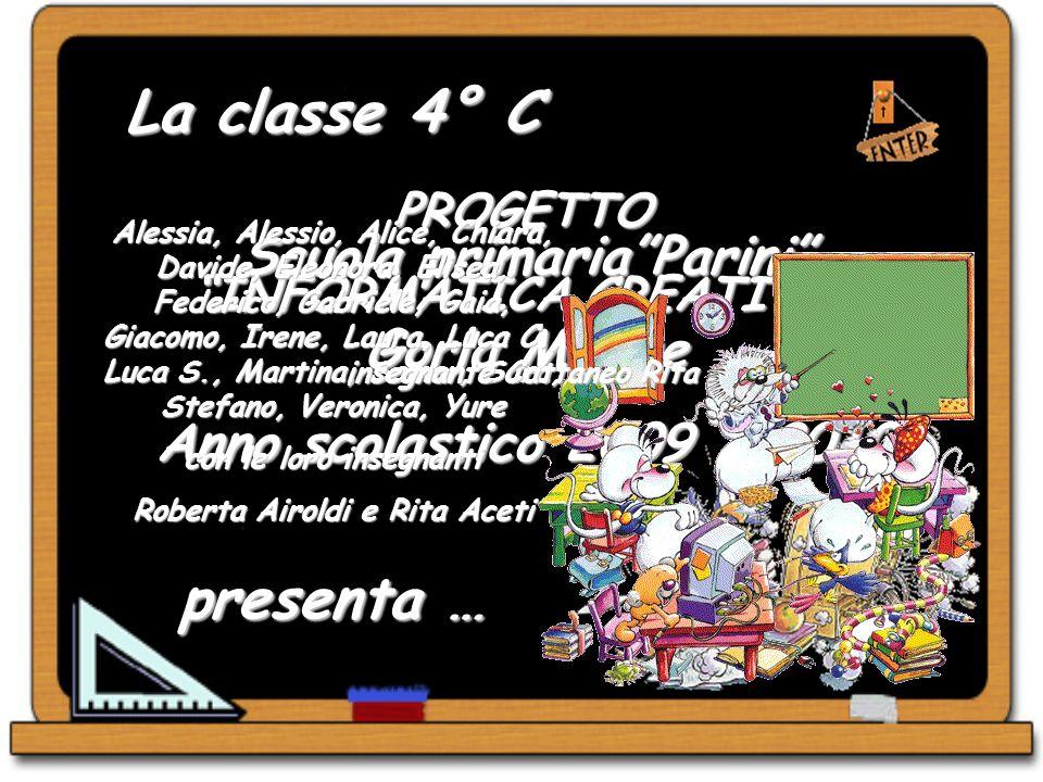 La classe 4° C presenta … Scuola primaria Parini Gorla Minore