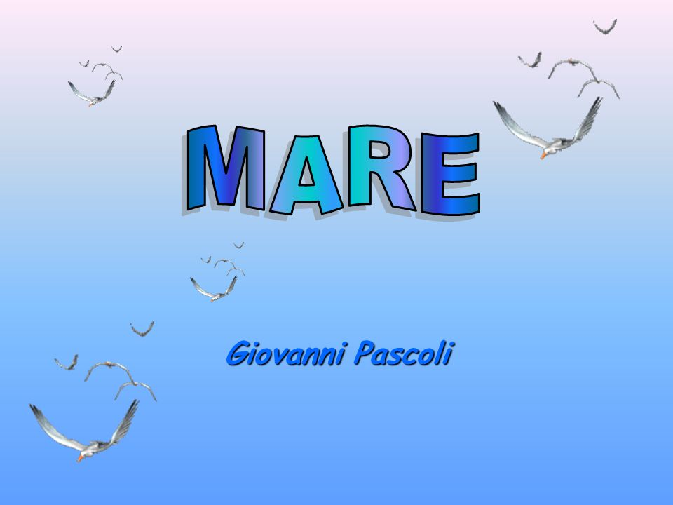 MARE Giovanni Pascoli