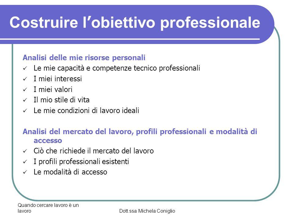 Costruire l'obiettivo professionale