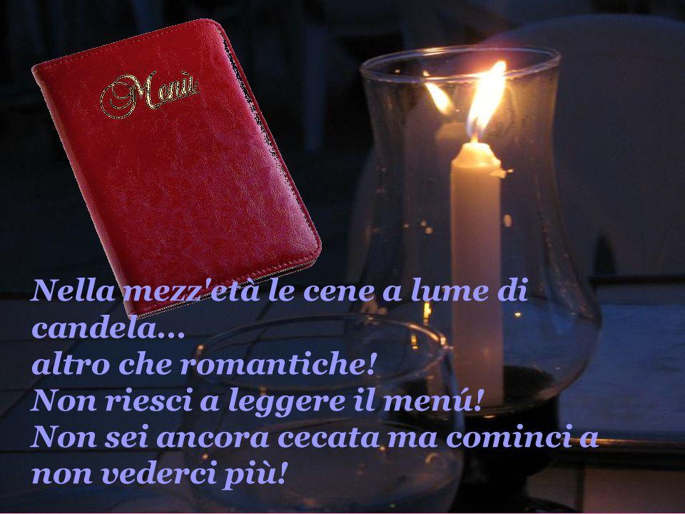 Nella mezz età le cene a lume di candela. altro che romantiche
