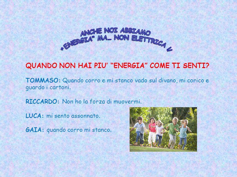 ENERGIA MA… NON ELETTRICA !!