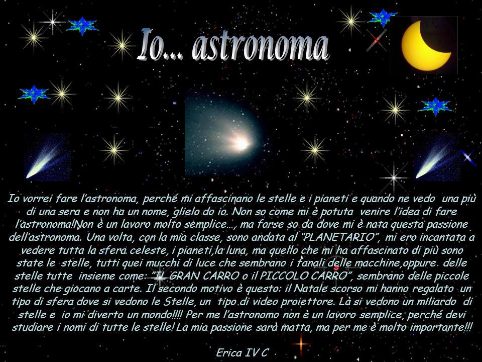 Io... astronoma <> <> <> <> <>