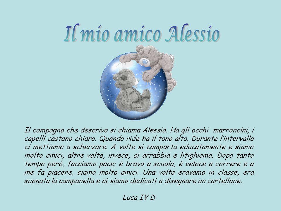 Il mio amico Alessio