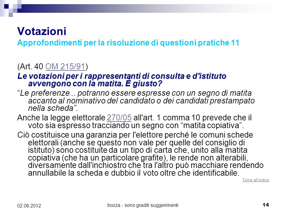 Votazioni Approfondimenti per la risoluzione di questioni pratiche 11