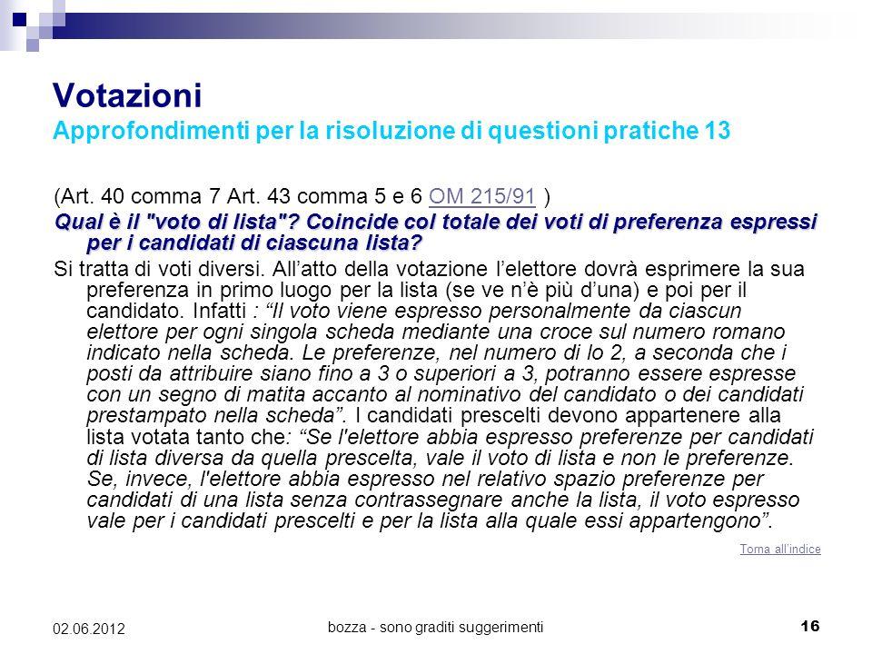 Votazioni Approfondimenti per la risoluzione di questioni pratiche 13
