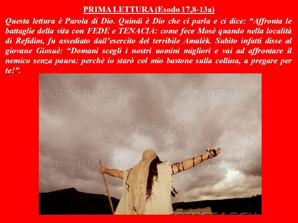 PRIMA LETTURA (Esodo 17,8-13a)