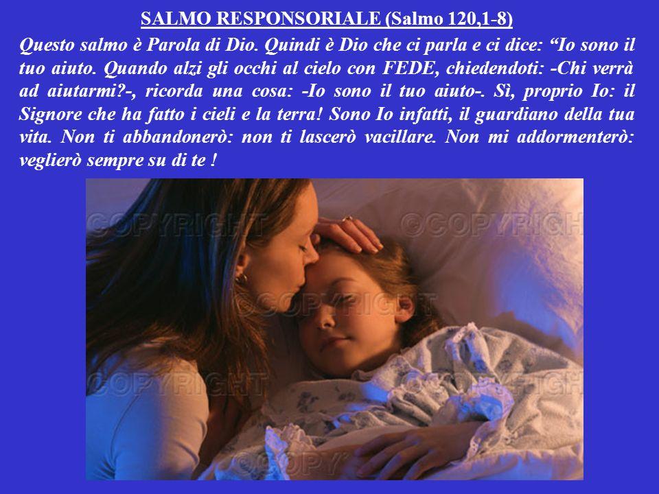 SALMO RESPONSORIALE (Salmo 120,1-8)