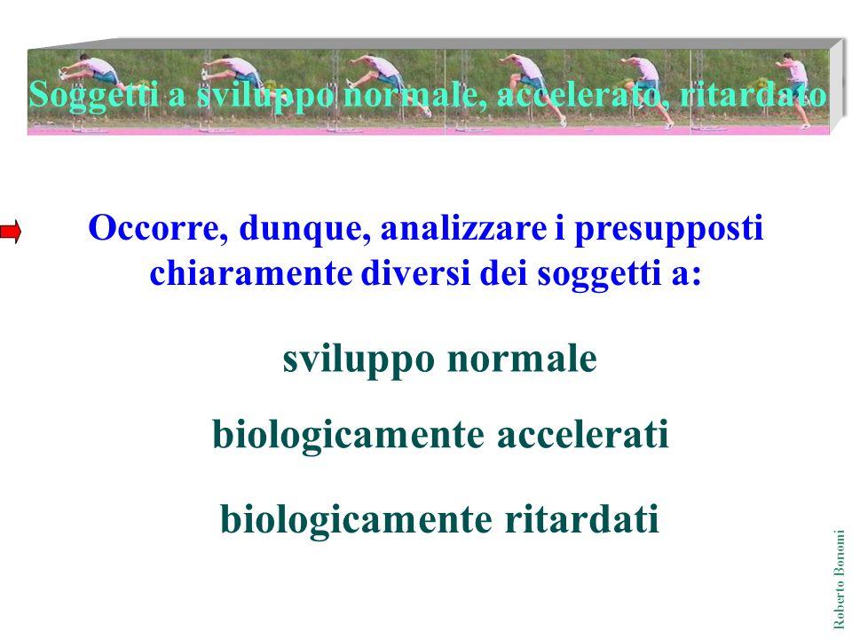 sviluppo normale biologicamente accelerati biologicamente ritardati