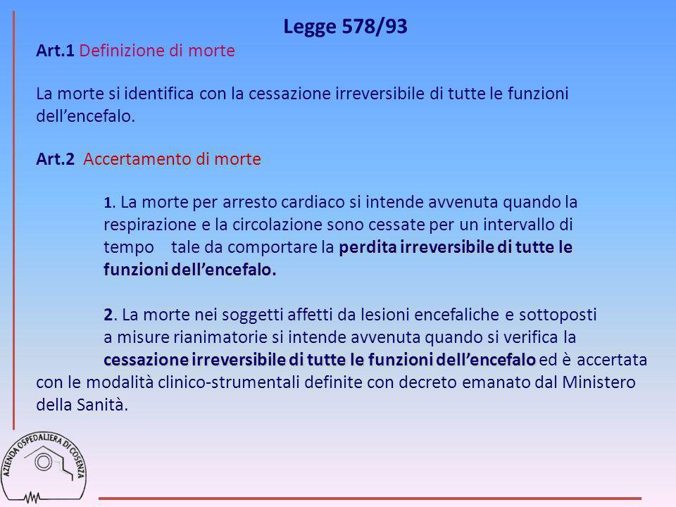 Legge 578/93 Art.1 Definizione di morte