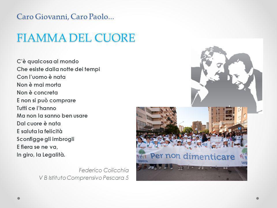 FIAMMA DEL CUORE Caro Giovanni, Caro Paolo...