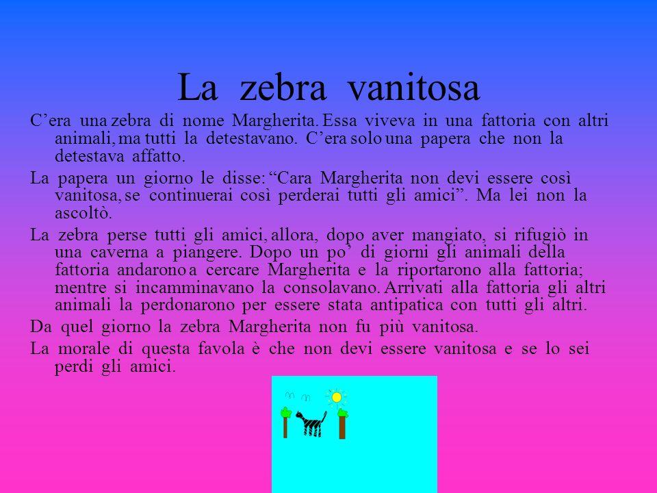 La zebra vanitosa