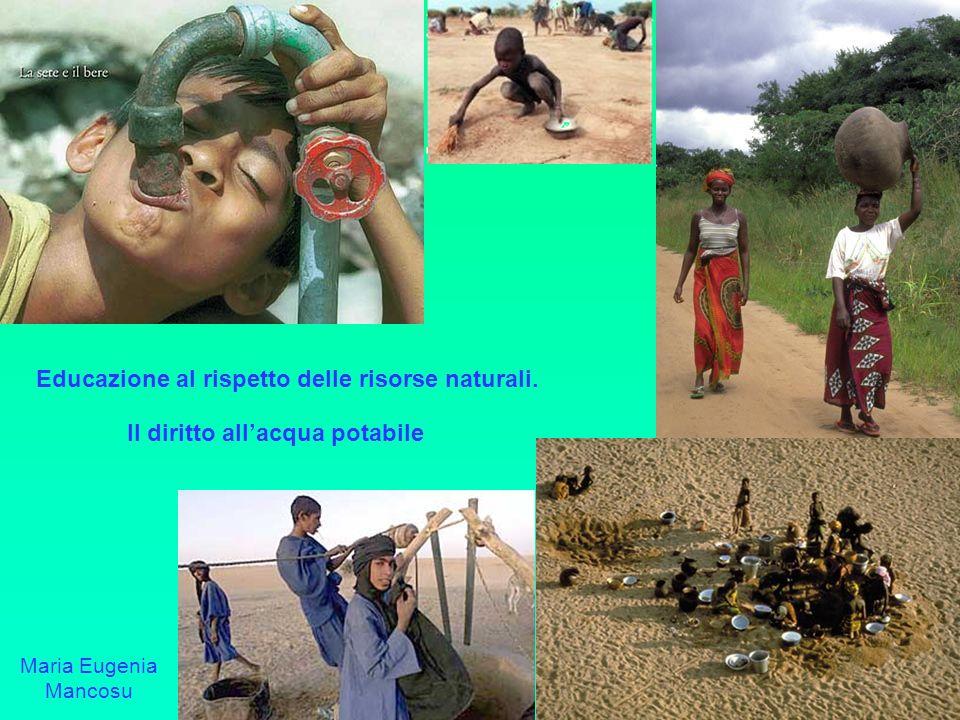 Educazione al rispetto delle risorse naturali.
