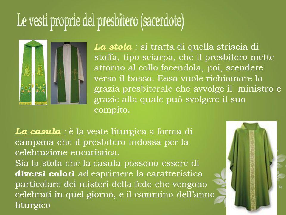 Le vesti proprie del presbitero (sacerdote)