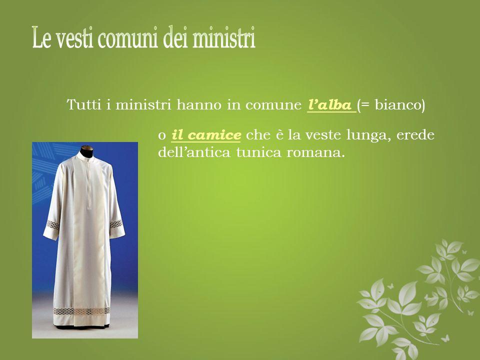 Le vesti comuni dei ministri