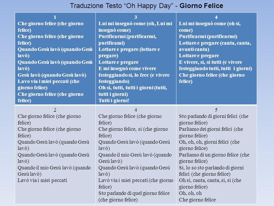 Traduzione Testo Oh Happy Day - Giorno Felice