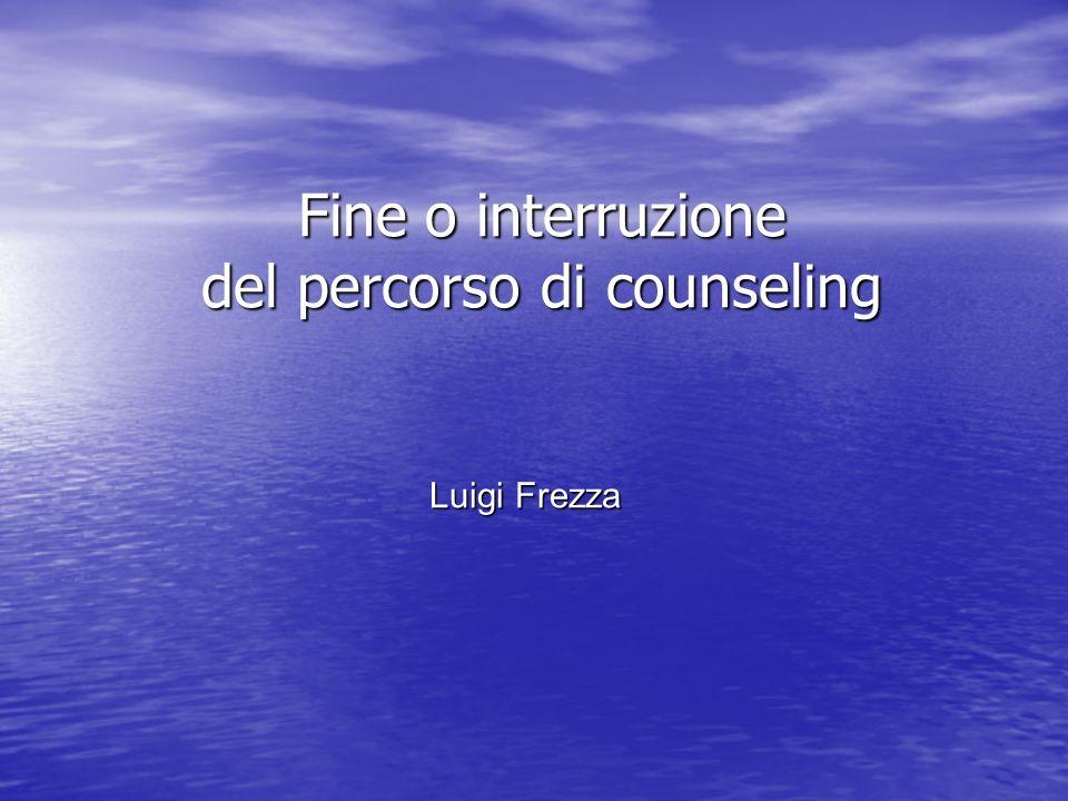 Fine o interruzione del percorso di counseling