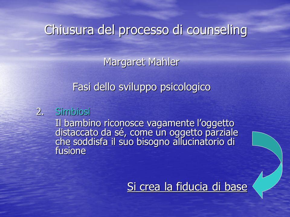 Chiusura del processo di counseling