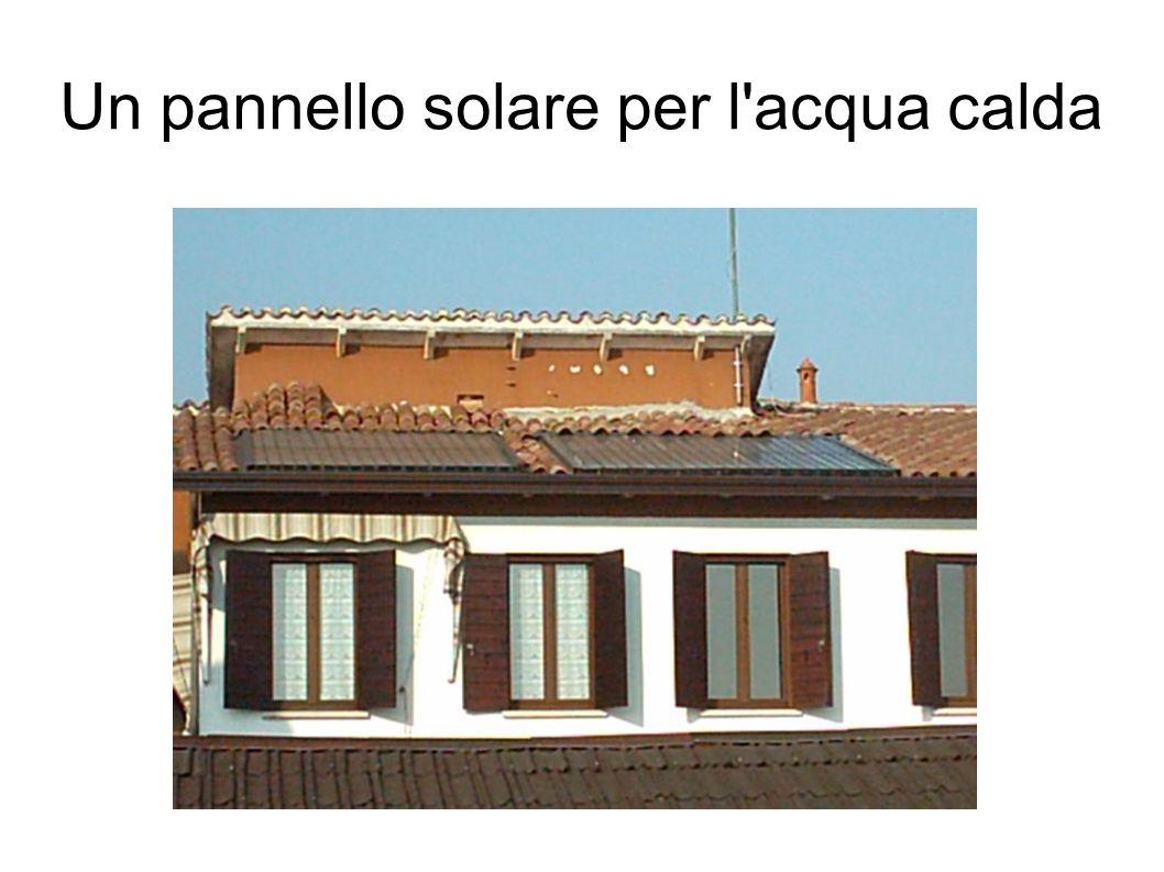 Un pannello solare per l acqua calda