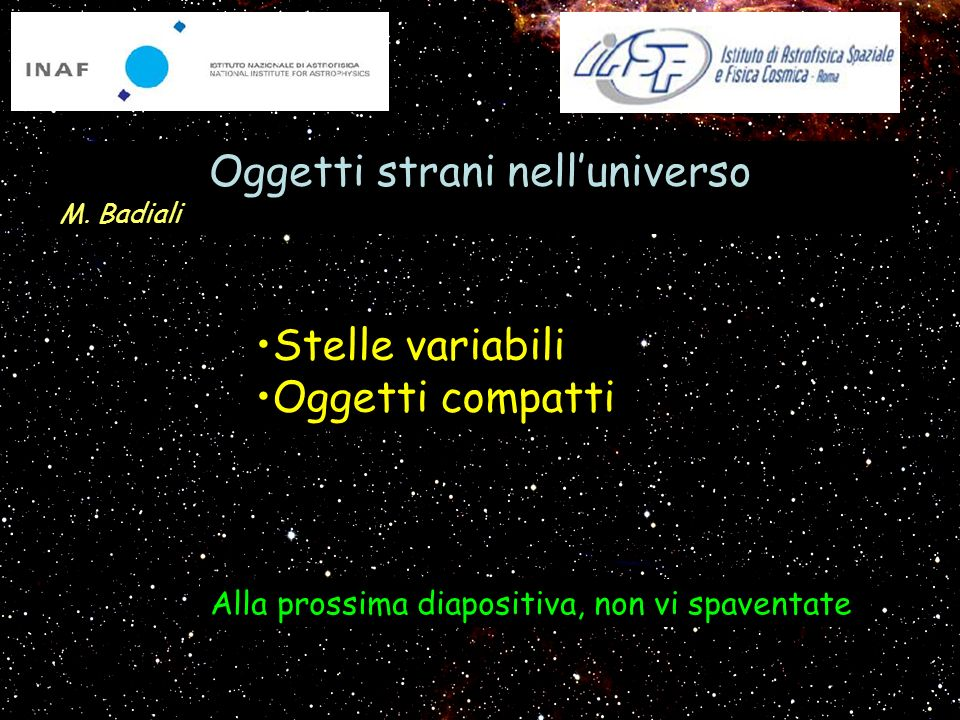 Oggetti strani nell'universo