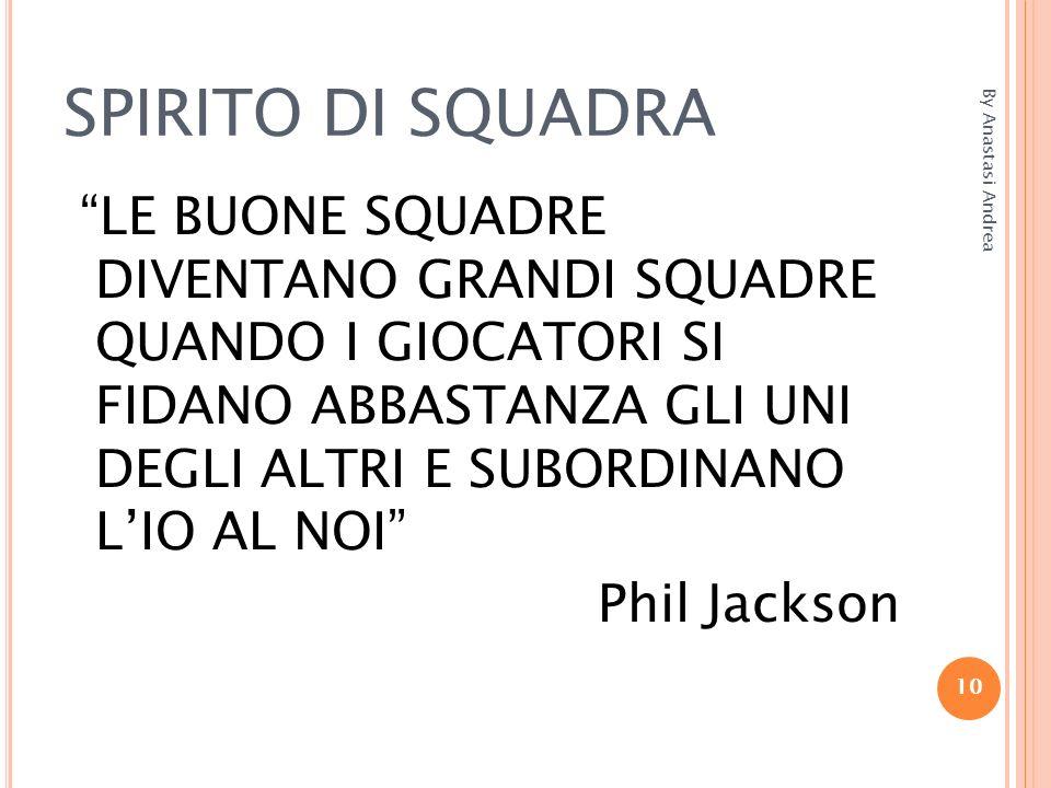 SPIRITO DI SQUADRA By Anastasi Andrea.