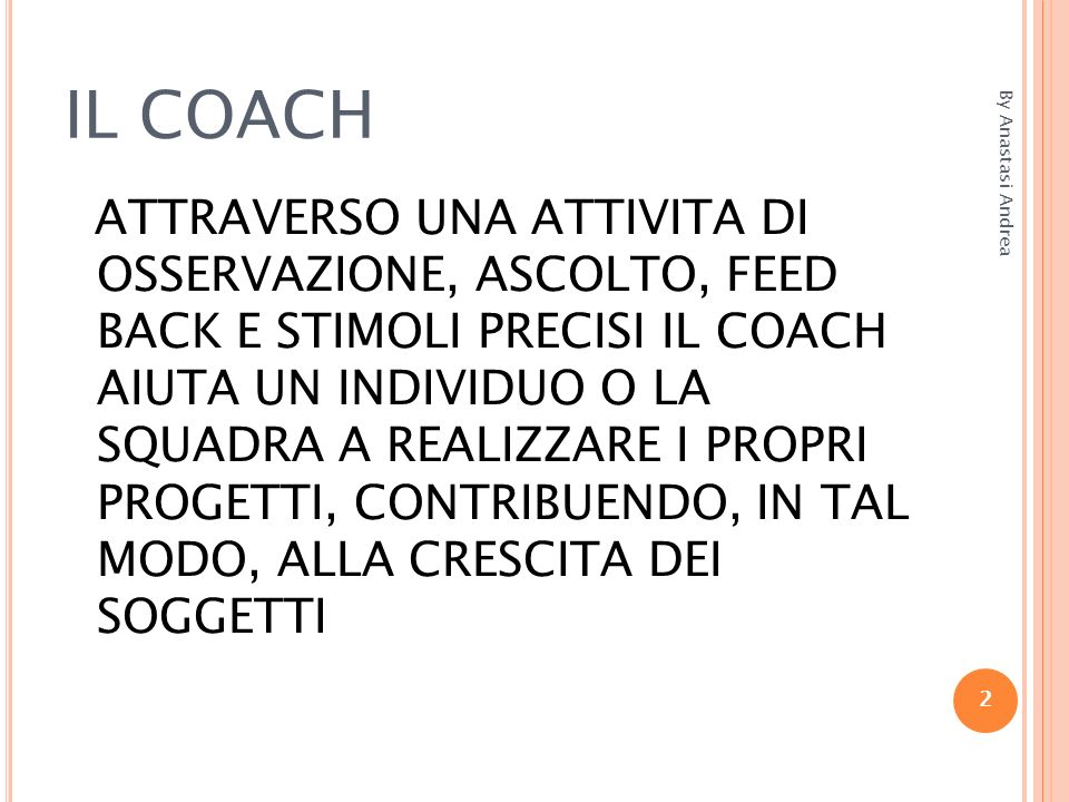 IL COACH By Anastasi Andrea.