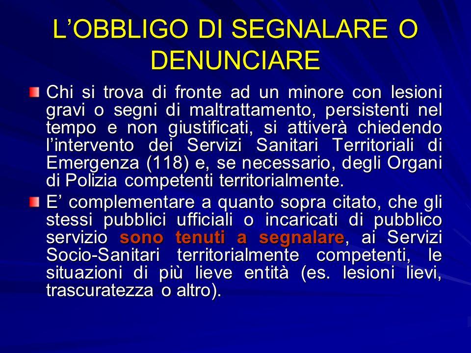 L'OBBLIGO DI SEGNALARE O DENUNCIARE