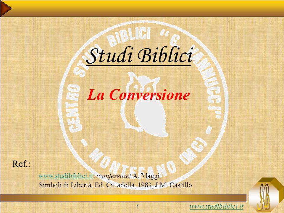 Studi Biblici La Conversione Ref.: