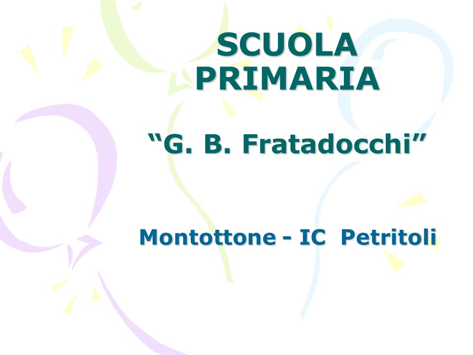 SCUOLA PRIMARIA G. B. Fratadocchi