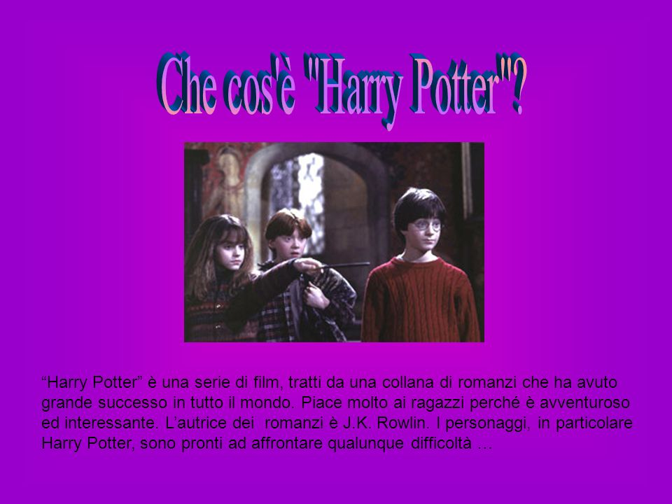 Che cos è Harry Potter