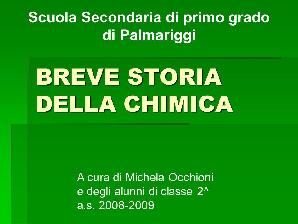 BREVE STORIA DELLA CHIMICA