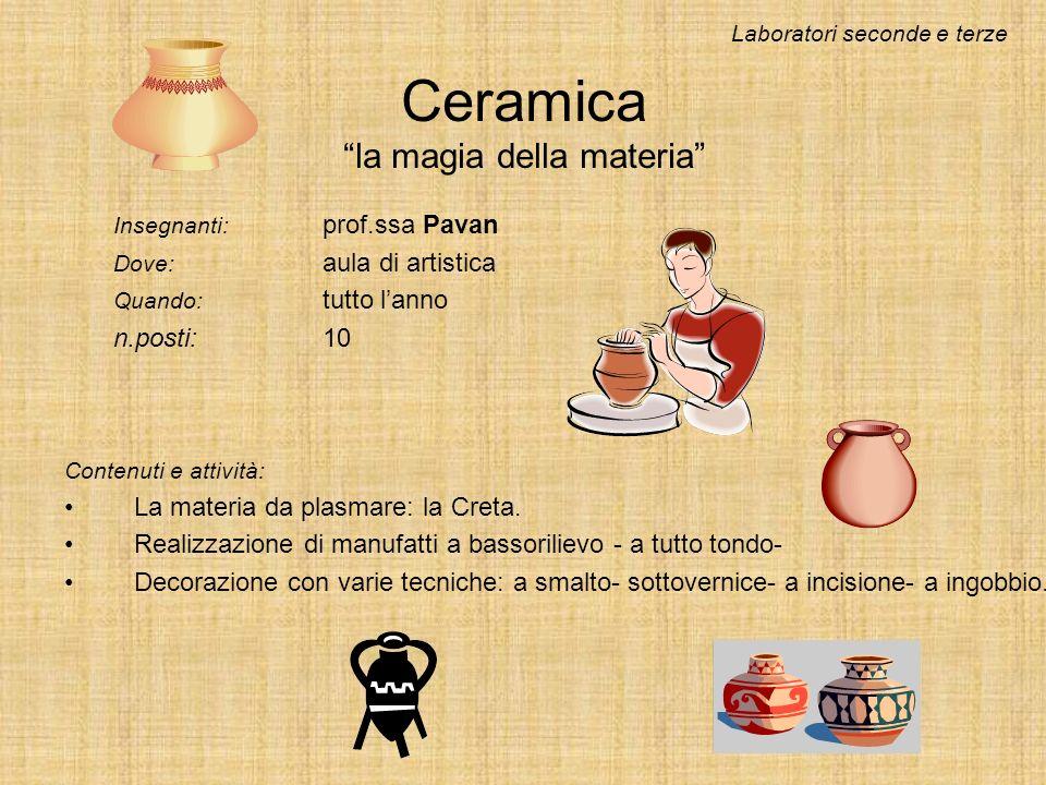 Ceramica la magia della materia