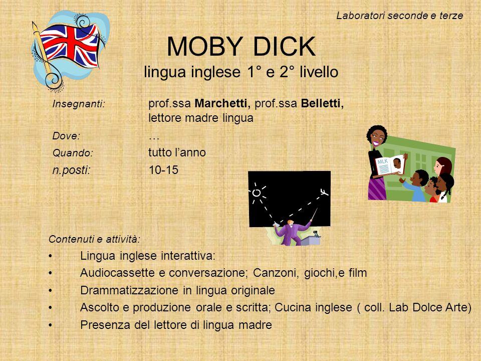 MOBY DICK lingua inglese 1° e 2° livello