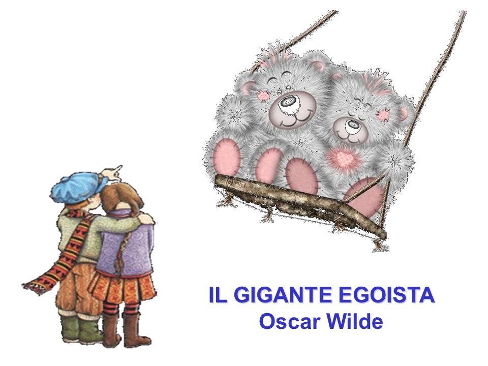 IL GIGANTE EGOISTA Oscar Wilde