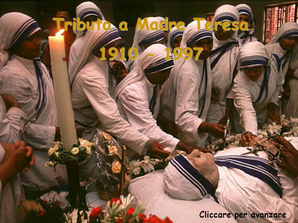 Tributo a Madre Teresa 1910 - 1997