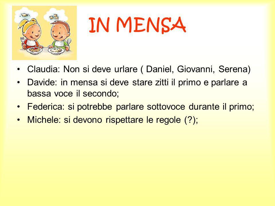 IN MENSA Claudia: Non si deve urlare ( Daniel, Giovanni, Serena)