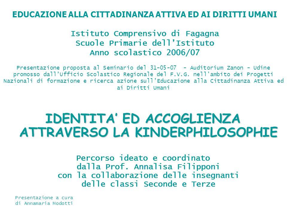 IDENTITA' ED ACCOGLIENZA ATTRAVERSO LA KINDERPHILOSOPHIE