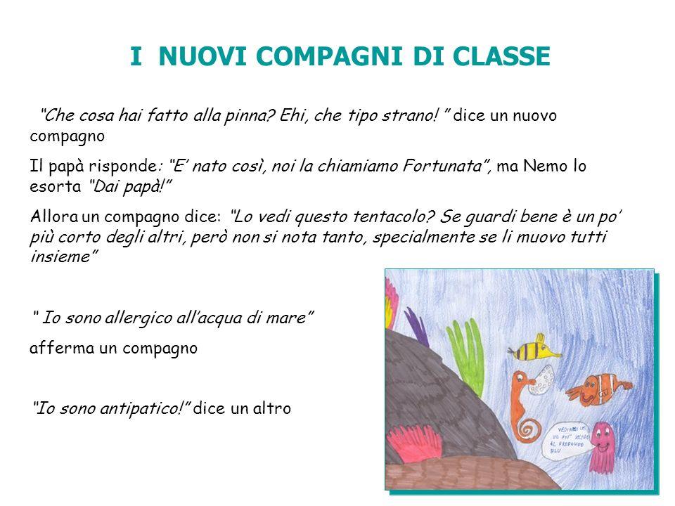 I NUOVI COMPAGNI DI CLASSE