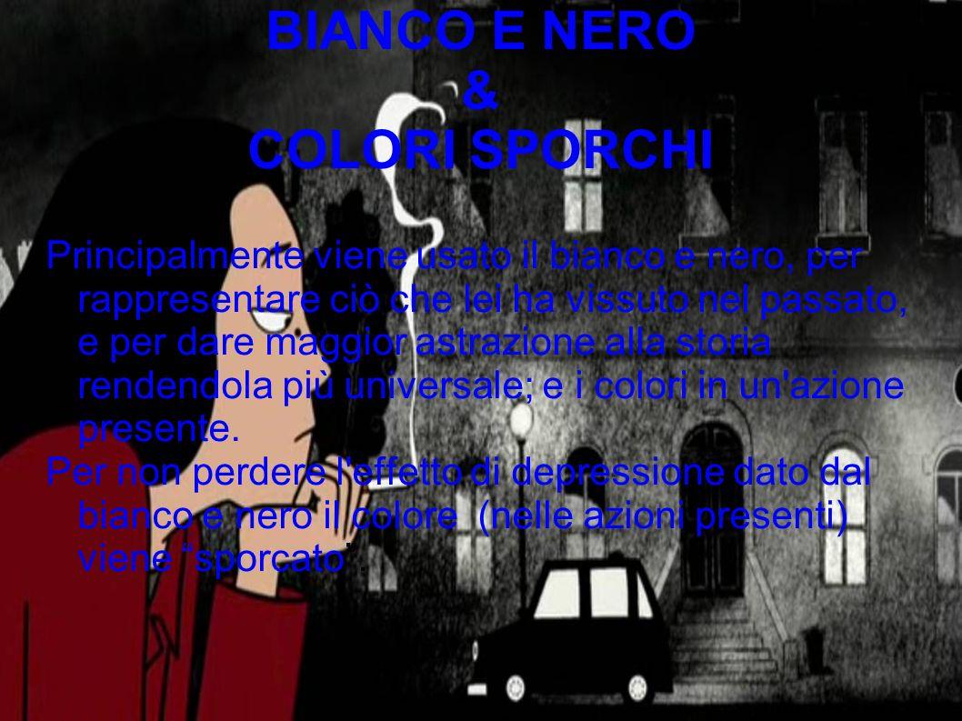 BIANCO E NERO & COLORI SPORCHI