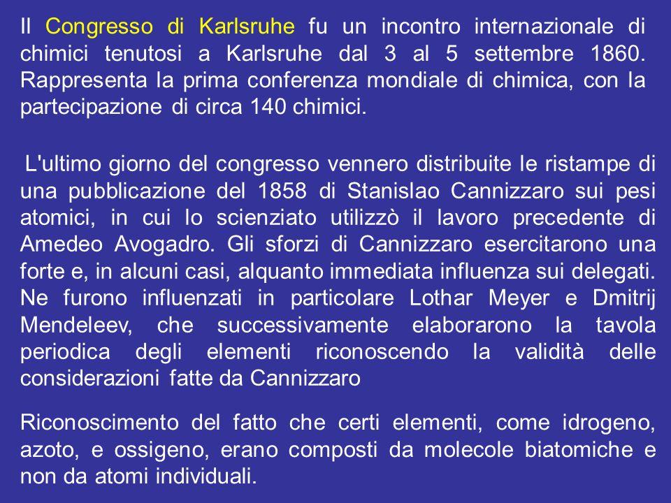Il Congresso di Karlsruhe fu un incontro internazionale di chimici tenutosi a Karlsruhe dal 3 al 5 settembre 1860. Rappresenta la prima conferenza mondiale di chimica, con la partecipazione di circa 140 chimici.