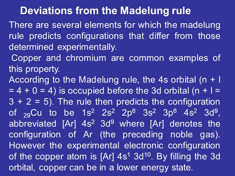 Deviations from the Madelung rule