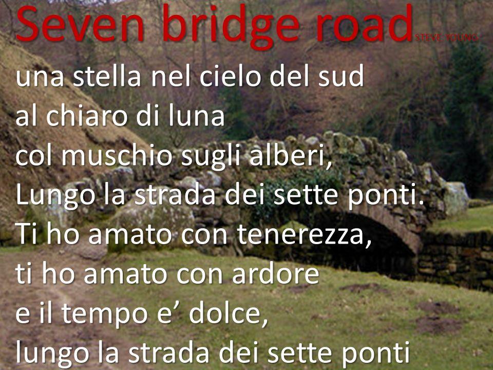 Seven bridge roadSTEVE YOUNG
