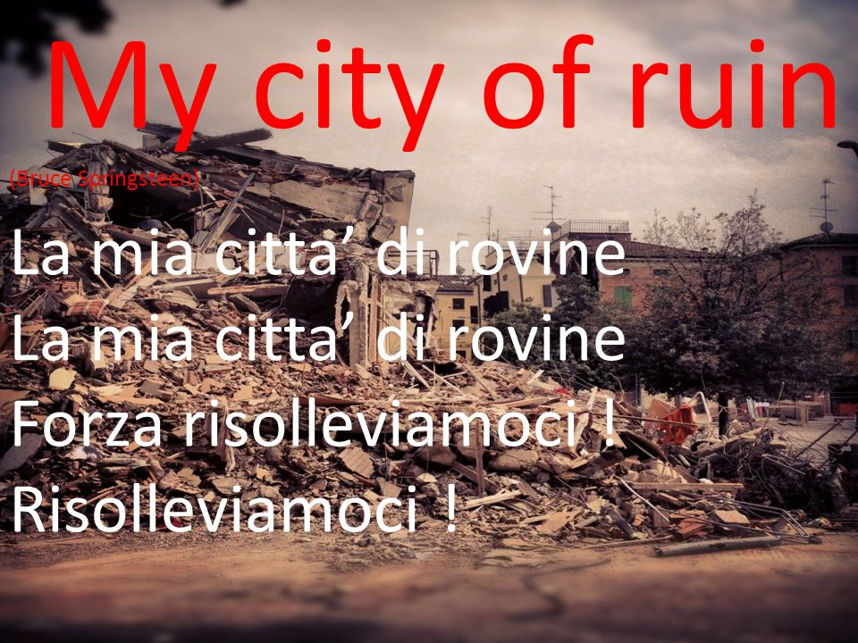 My city of ruin (Bruce Springsteen)