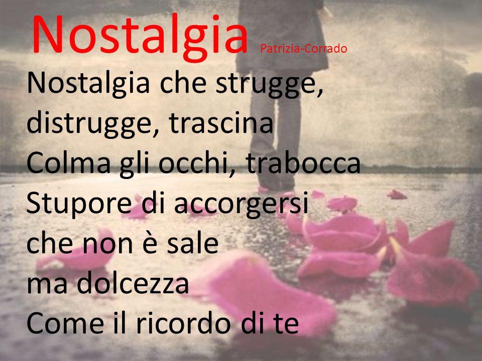 Nostalgia Patrizia-Corrado