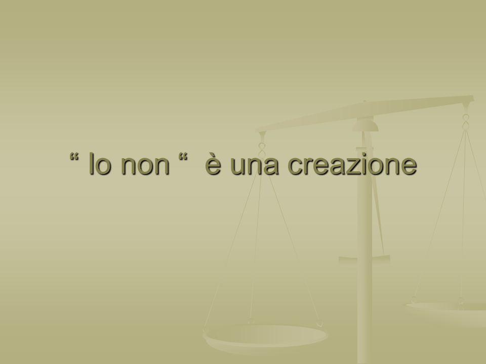 Io non è una creazione